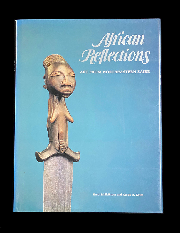 African Reflections: Art from Northeastern Zaire (American Museum of Natural History)
