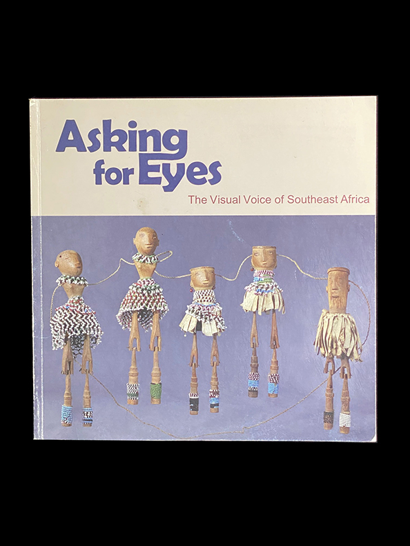 Asking for Eyes : The Visual Voice of Southeast Africa
