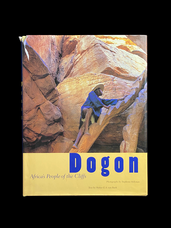 Dogon: Africa's People of the Cliffs Hardcover – by Walter E.A. Vanbeek