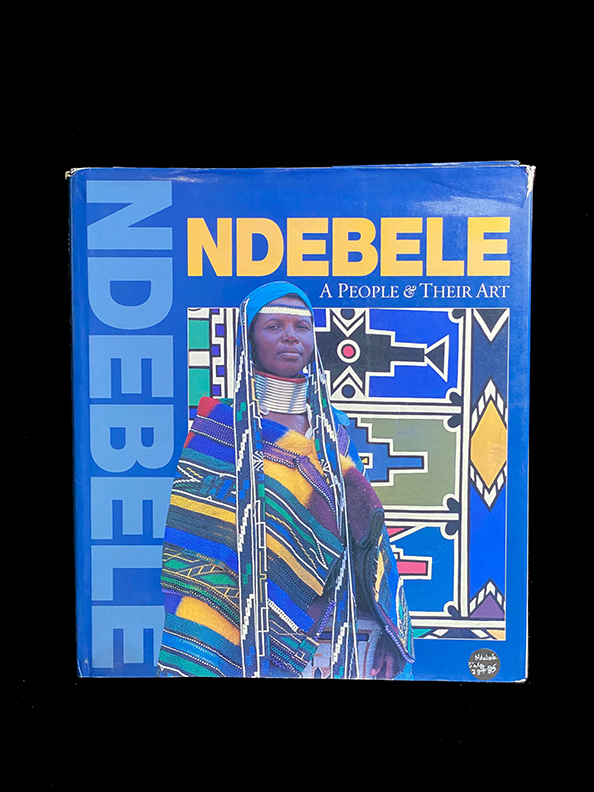 Ndebele: A people & their art - Hardcover
