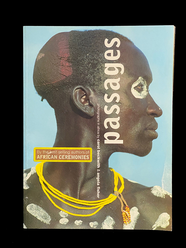 Passages: Photographs in Africa Paperback –  by Carol Beckwith  and Angela Fisher