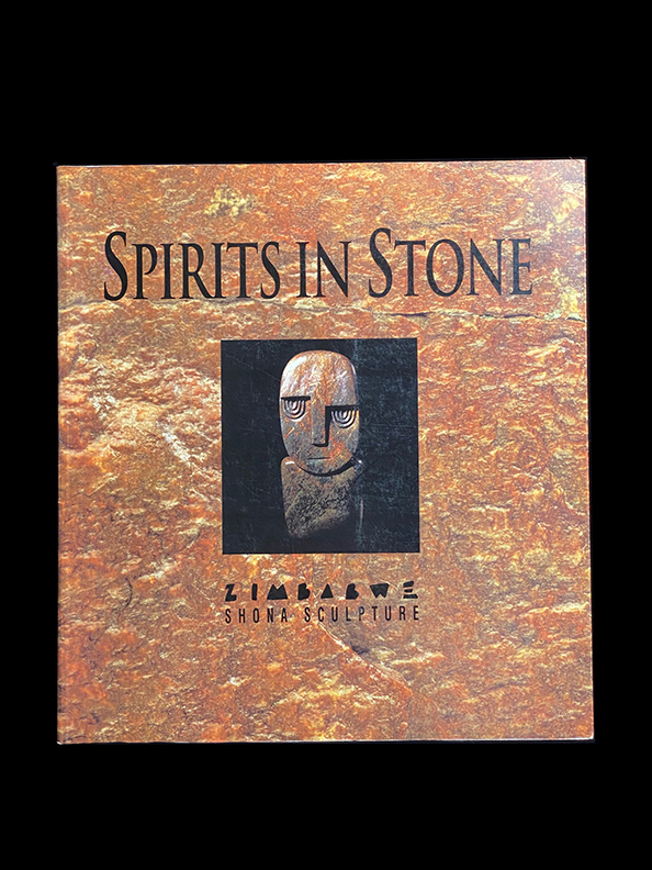 Spirits in Stone: The New Face of African Art - Softcover -Shona Sculpture