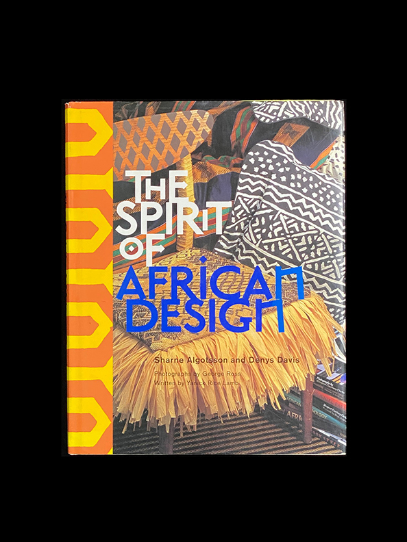 Spirit of African Design Hardcover - By Sharne Algotsson